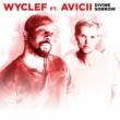 Wyclef Jean Divine Sorrow (feat. Avicii)