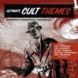 ザ・ロンドン・シアター・オーケストラ Ultimate Cult Themes~究極のカルト映画・ドラマ・テーマ・ソング~