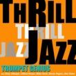 マイルス・デイヴィス スリル・ジャズ!- Trumpet Genius
