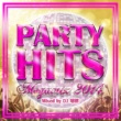 PARTY HITS PROJECT PARTY HITS MEGAMIX -2014- Mixed by DJ 瑞穂