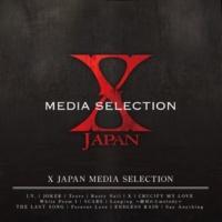 X JAPAN X JAPAN MEDIA SELECTION