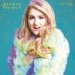 Meghan Trainor タイトル (Deluxe Version)
