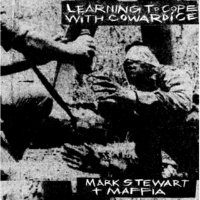 Mark Stewart & the Maffia To Have The Vision