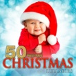 Various Artists 50 Must-Have Christmas Lullabies