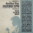 Various Artists Another Day, Another Time: Celebrating the Music of 'Inside Llewyn Davis'