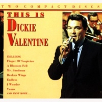 Dickie Valentine Dreams Can Tell A Lie