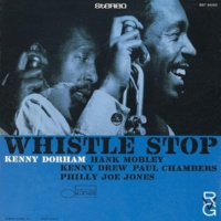 Kenny Dorham Whistle Stop [Remastered 2014]