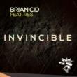 Brian Cid Invincible (feat. Res) [Original Mix]