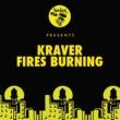 Kraver Fires Burning (Original Mix)