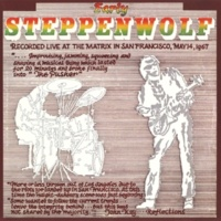 Steppenwolf Howlin' For My Baby [Live at The Matrix, San Francisco/1967]