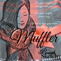 RoughSketch Muffler