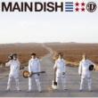 DISH// MAIN DISH