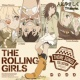 THE ROLLING GIRLS TVアニメ「ローリング☆ガールズ」主題歌集 THE ROLLING GIRLS 「人にやさしく TV size ver.」