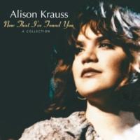 Alison Krauss 私も今夜ひとりなの
