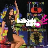 Babado Novo Atrevida [Live At Pelourinho, Salvador / 2014]