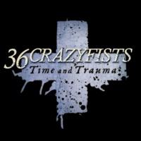 36 Crazyfists Time And Trauma