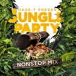 Hase-T Hase-T Presents Jungle Party Nonstop Mix