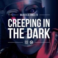 Majestic & Jungle 70 Creeping In The Dark [Armand Van Helden Radio Mix]