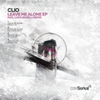 Clio Leave Me Alone (Original Mix)