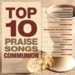 ヴァリアス・アーティスト Top 10 Praise Songs - Communion