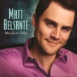Matt Belsante When You're Smiling