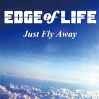EDGE of LIFE Just Fly Away(アニメ version)