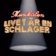 Various Artists Musikalen - Livet ar en schlager