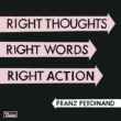 Franz Ferdinand Right Action