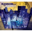 Ransom and the Subset No Time to Lose