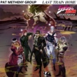 Pat Metheny Group Last Train Home