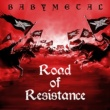 BABYMETAL Road of Resistance