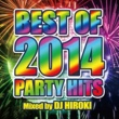 PARTY HITS PROJECT BEST OF 2014 PARTY HITS mixed by DJ HIROKI
