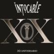 Intocable XX 20 Aniversario [En Vivo]