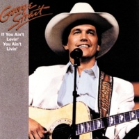 George Strait Let's Get Down To It [Album Version]
