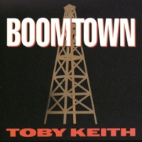 Toby Keith Boomtown