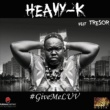 Heavy-K/Riziki #GiveMeLUV (feat.Riziki)