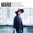 Rachele Bastreghi Marie