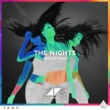 Avicii The Nights [Avicii By Avicii]