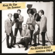 ビーチ・ボーイズ Keep An Eye On Summer - The Beach Boys Sessions 1964
