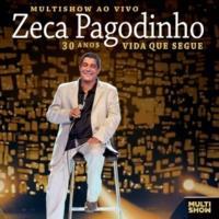 Zeca Pagodinho/Rildo Hora/Zé Menezes/Rogério Caetano Diz Que Fui Por Aí [Live At Estúdio Frank Acker, Rio De Janeiro / 2012]