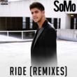 SoMo Ride [Remixes]