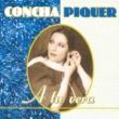 Concha Piquer A Tu Vera
