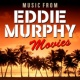 Pop Sounds Band Music from Eddie Murphy Movies