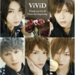 ViViD Thank you for all / From the beginning