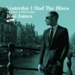 ホセ・ジェイムズ Yesterday I Had The Blues - The Music Of Billie Holiday