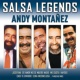 Andy Montañez Salsa Legends
