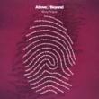Above & Beyond Sticky Fingers (feat. Alex Vargas) [Remixes]