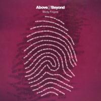 Above & Beyond Sticky Fingers(Original Mix)