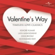 ヴァリアス・アーティスト Valentine's Way - Timeless Love Classics