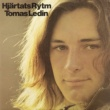 Tomas Ledin Hjärtats rytm [Bonus Track Version]